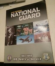 020 The Modern National Guard 2003 Edition 100 Years of Service