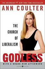 NEW Godless: The Church of Liberalism by Ann Coulter