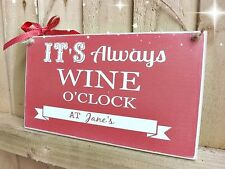 Shabby Chic WINE O'CLOCK Plaque Sign Family Friend New Home Gift Personalised