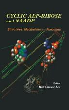 Cyclic ADP-Ribose and NAADP: Structures, Metabolism and Functions, Hon Cheung Le