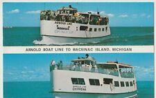 Arnold Boat Line to Mackinac Island, MI., Mohawk & Chippewa Ferries, Postcard