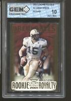 2001 Drew Brees Crown Royale Rookie Royality 43/1250 Gem Mint 10 RC Saints