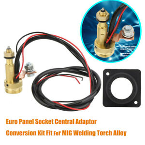 MIG Welding Panel Socket Euro Central Connector Adaptor Torch Conversion Kit NEW