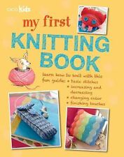 My First Knitting Book: 35 easy and fun knitting projects for children-ExLibrary