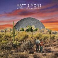 MATT SIMONS - AFTER THE LANDSLIDE   CD NEW!