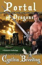 Portal of Dragons by Cynthia Breeding (2013, Paperback)