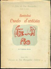 BARTOLINI Luigi, Credo d'artista. Danesi 1945. Prima edizione
