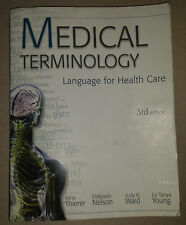 Medical Terminology : Language for Health Care 3rd Edition, Used, Make Offer