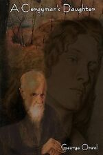 A Clergyman's Daughter by George Orwell (2011, Paperback)