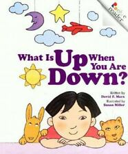 What Is Up When You Are Down? (Rookie Readers: Level A) Marx, David F. Paperbac