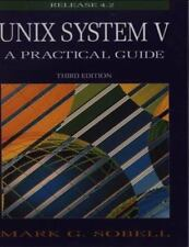 Unix System V: A Practical Guide (3rd Edition) by Sobell, Mark G.