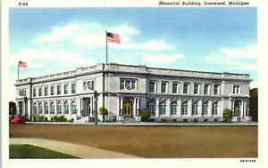 Ironwood, Michigan, Memorial Building - Postcard (B18)