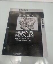 1993 TOYOTA MR2 A241E REPAIR MANUAL AUTOMATIC TRANDAXLE NO. RM291U