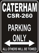 Parkplatzschild 32x24 cm schwarz - Caterham csr 260