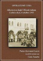 Operazione Lisia. Alla ricerca degli Ufficiali italiani Caduti a Kos, 1943