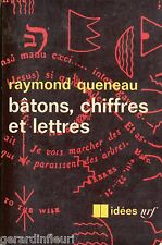 Bâtons, chiffres et lettres Raymond Queneau Gallimard 1965