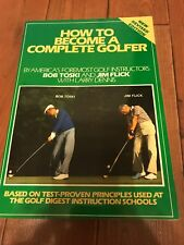 How to Become a Complete Golfer SIGNED by Bob Toski (1984, Hardcover)