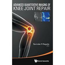 Advanced Quantitative Imaging Of Knee Joint Repair, Very Good, Regatte, Ravinder