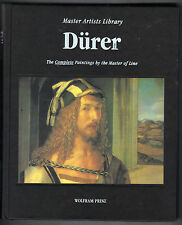Durer : The Complete Paintings by the Master of Line by Wolfram Prinz
