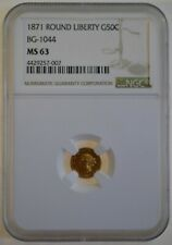 1871 Round Liberty G50C BG-1044 - R-9.5 Rarity NGC MS63 Highest Graded