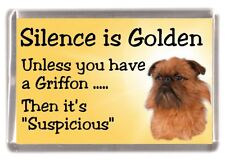 "Griffon Bruxellois Dog Fridge Magnet ""Silence is Golden ......."" by Starprint"