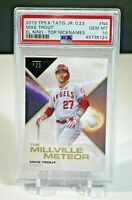 2019 Topps X Tatis Jr. 0.23 Mike Trout The Millville Meteor PSA 10 GEM Mint Card