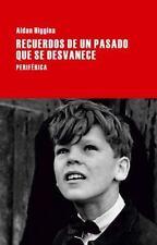 RECUERDOS DE UN PASADO QUE SE DESVANECE - HIGGINS, AIDAN - NEW BOOK