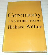1950 RICHARD WILBUR 1ST ED. CEREMONY AND OTHER POEMS - HC/DJ - poet's 2nd book