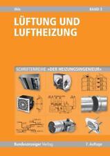 Der Heizungsingenieur 3. Lüftung und Luftheizung - Claus Ihle - 9783846203934
