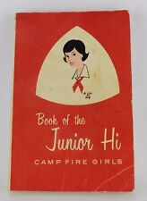 Vintage Book of the Junior Hi Camp Fire Girls (SC, 1968) Scouting