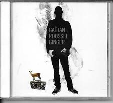 CD ALBUM 11 TITRES--GAETAN ROUSSEL--GINGER--2010
