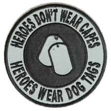 Embroidered Heroes Don't Wear Capes Round Sew or Iron on Patch Biker Patch