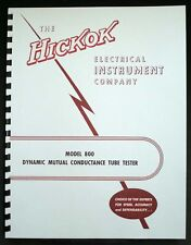 Hickok 800 Mutual Conductance Tube Tester Manual