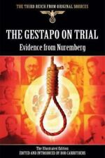 Gestapo on Trial (Third Reich from Original Sources), , Carruthers, Bob, Very Go