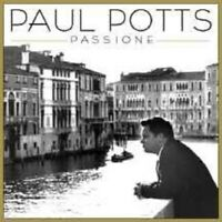 "PAUL POTTS ""PASSIONE"" CD NEU"