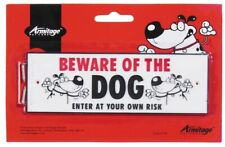 BEWARE OF THE DOG ENTER AT YOUR OWN RISK PLASTIC SIGN BOARD