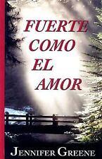 Fuerte Como El Amor (Spanish Edition)-ExLibrary