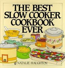 The Best Slow Cooker Cookbook Ever, Haughton, Natalie, Acceptable Book