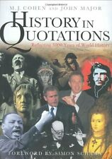 History In Quotations: Reflecting 5000 Years Of World History,M.J. Cohen, John