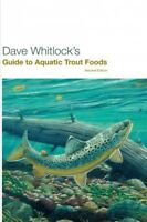 Dave Whitlock's Guide to Aquatic Trout Foods, Paperback by Whitlock, Dave, Br...