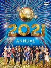 Official Strictly Come Dancing Annual 2021 by Alison Maloney 9781785945557