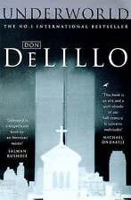 Underworld by Don DeLillo (Paperback)