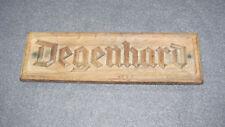 "Antikes Namensschild ""Degenhard"" ca. 1887 geschnitzt"