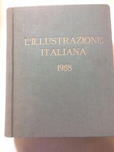 ILLUSTRAZIONE ITALIANA anno 1958 completa in volume rilegato rare vintage