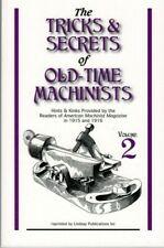 Tricks & Secrets of Old-Time Machinists Vol 2 American Machinist Magzine 1915-16