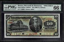 "Mexico RARE $10 Pesos""SPECIMEN""El Banco Mercantil De Monterey 1906-1911 PMG 66"