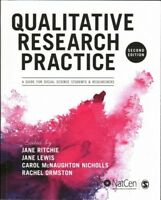 Qualitative Research Practice : A Guide for Social Science Students and Resea...