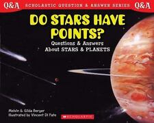 Do Stars Have Points?: Questions and Answers about Stars and Planets (Paperback