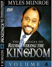 The Messages of Rediscovering the Kingdom - Volume 4 - (4 Dvds) Dr. Myles Munroe