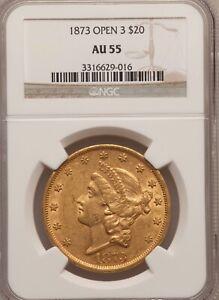 "1873 "" Open 3 "" $20 GOLD * NGC AU55 * LIBERTY Head DOUBLE EAGLE"